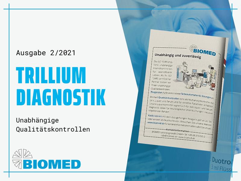 Anzeige BIOMED in trillium Diagnostik
